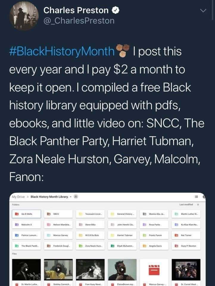 "A screenshot of a tweet that says ""#BlackHistoryMonth I post this every year and I pay $2 a month to keep it open. I compiled a free Black history library equipped with pdfs, ebooks and little video on: SNCC, The Black Panther Party, Harriet Tubman, Zora Neale Hurston, Garvey, Malcolm, Fanon:"